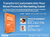 Transform Customers Into Your Most Powerful Marketing Asset