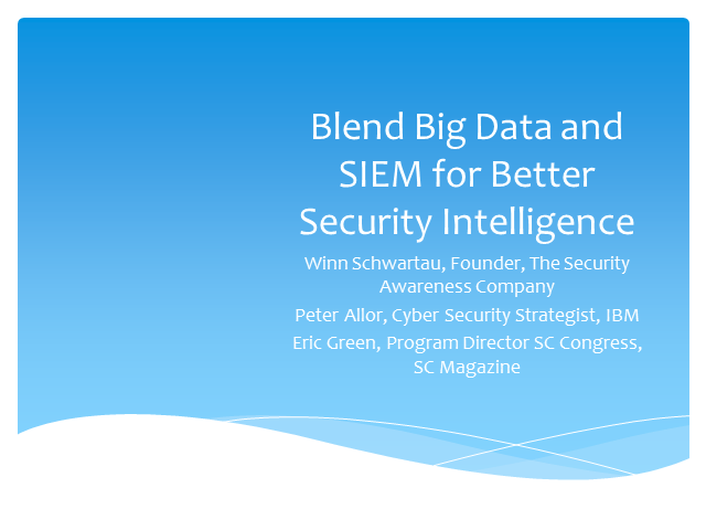 Blending Big Data and SIEM for Better Security Intelligence