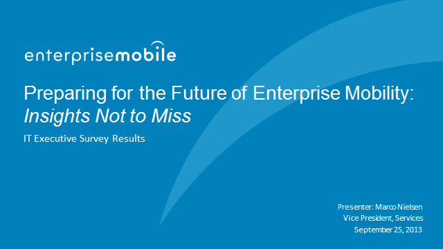 Preparing for the Future of Enterprise Mobility - Insights Not to Miss