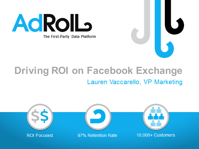 Facebook Exchange: Driving ROI On This New Channel