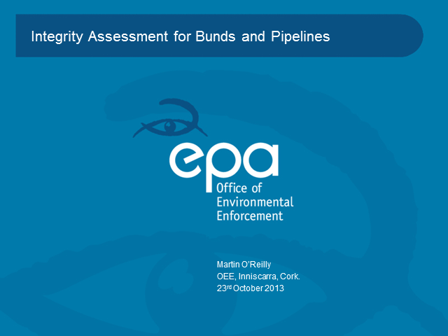 Integrity Assessment for Bunds and Pipelines