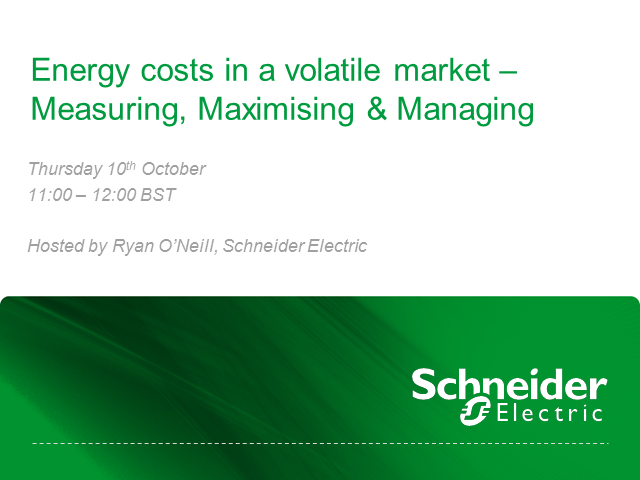 Energy Costs in a volatile market - measuring, maximising and managing (IRE)