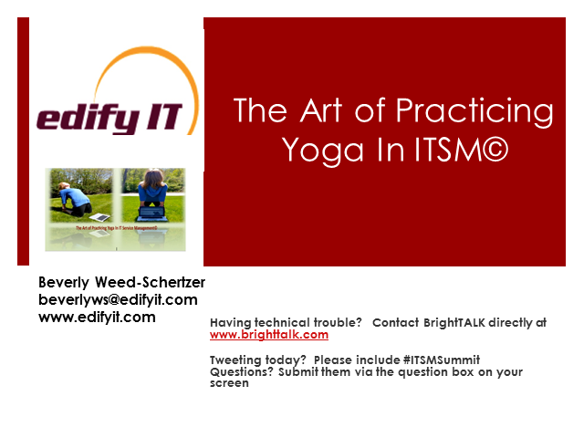 The Art of Practicing Yoga in ITSM
