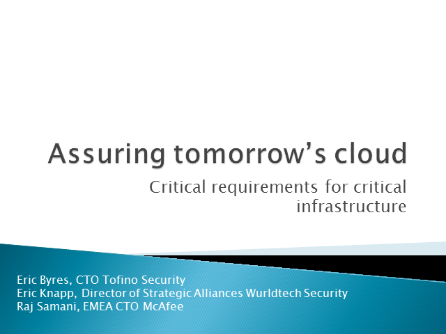 Panel: Cloud Computing for Critical infrastructure – A Dumb Idea?