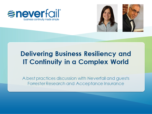 Delivering Business Resiliency and IT Continuity in a Complex World