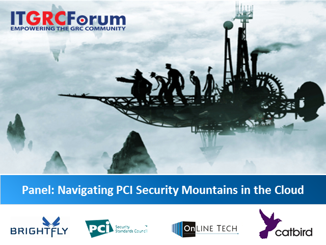 Panel Discussion: Navigating PCI Security Mountains in the Cloud
