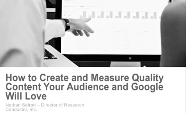 Create & Measure Quality Content Your Audience and Google Will Love