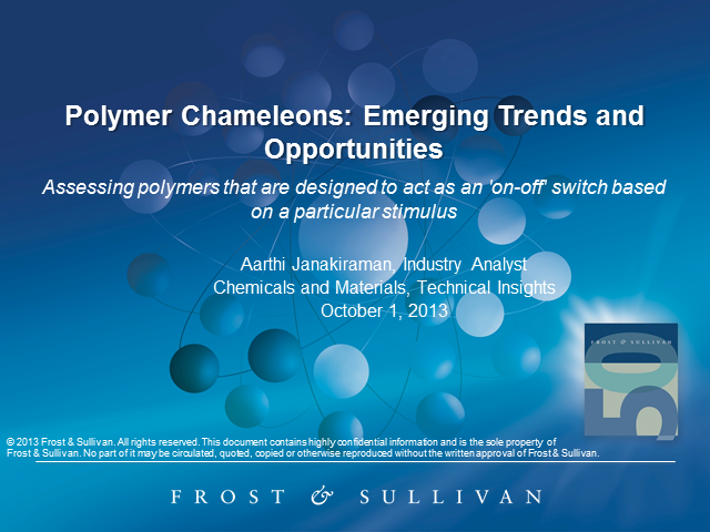 Polymer Chameleons: Emerging Trends and Opportunities