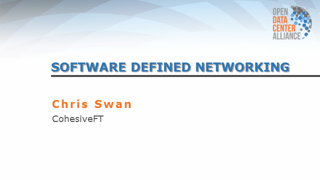 ODCA Software Defined Networking Usage Model