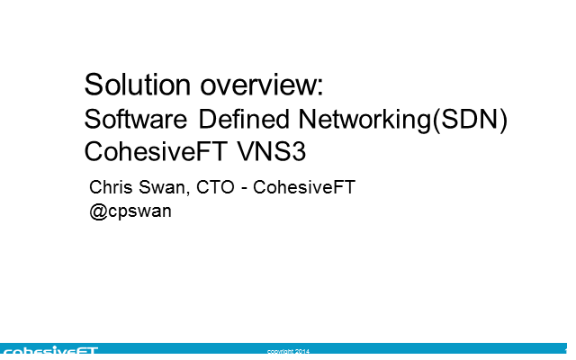 Software Defined Networking (SDN) Solution Showcase: CohesiveFT