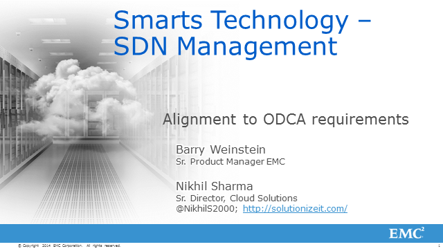 Monitoring and Diagnostics of Software-defined networking with EMC's Smarts tech