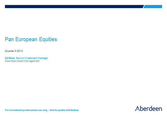 UK and European Equities Q3 Update 2013