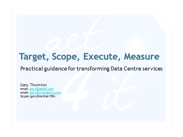 Target, Scope, Execute, Measure: Practical Guidance for DC Transformation