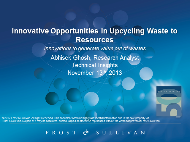 Innovative Opportunities in Upcycling Waste to Resources