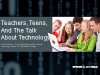"Teachers, Teens and ""The Talk"" About Technology"