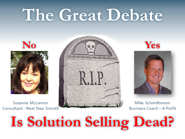 The Great Debate: Is Solution Selling Dead?