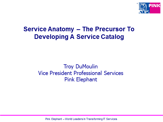 Service Anatomy – The Precursor To Developing A Service Catalog