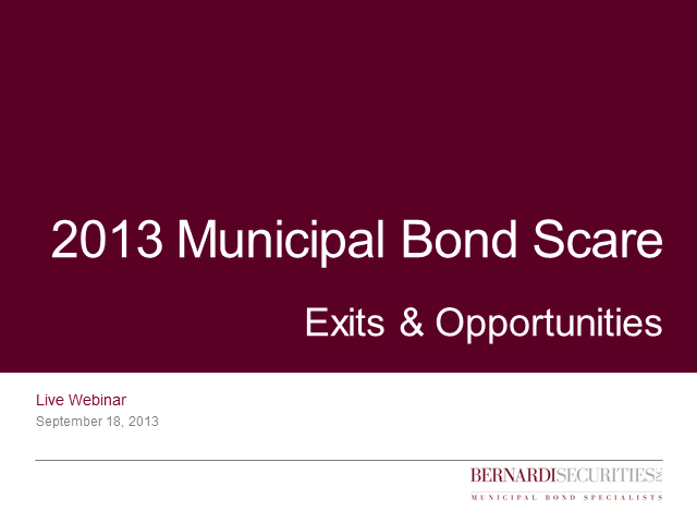 2013 Municipal Bond Scare: Exits & Opportunities