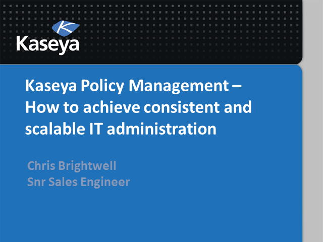 Policy Management - how to achieve consistent and scalable IT administration