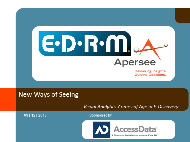 New Ways of Seeing: Visual Analytics Comes of Age in E-Discovery