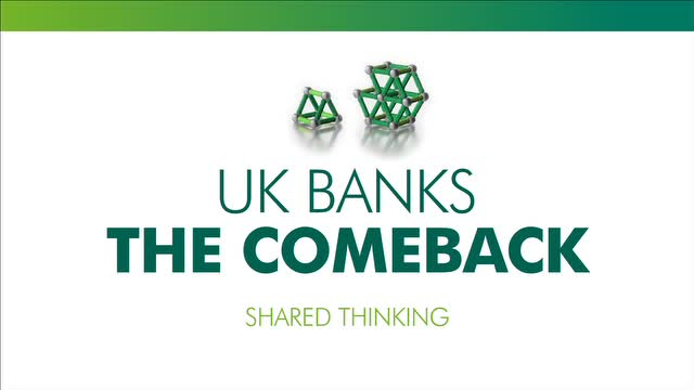UK banks: the comeback
