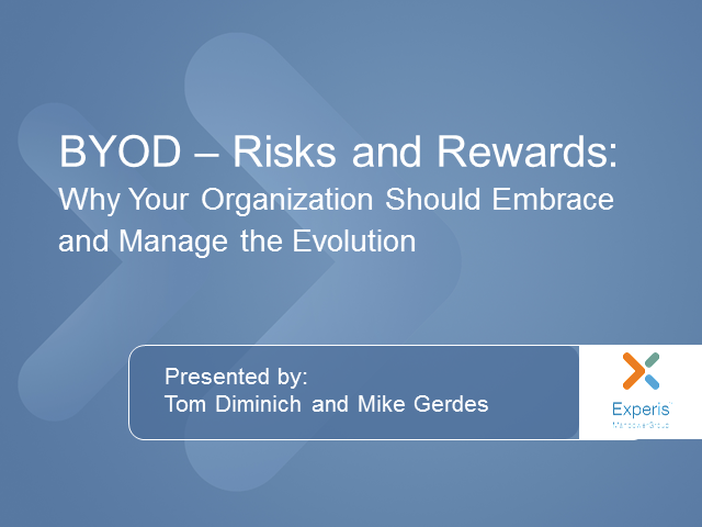 BYOD Programs: Why Your Organization Should Embrace and Manage the Evolution