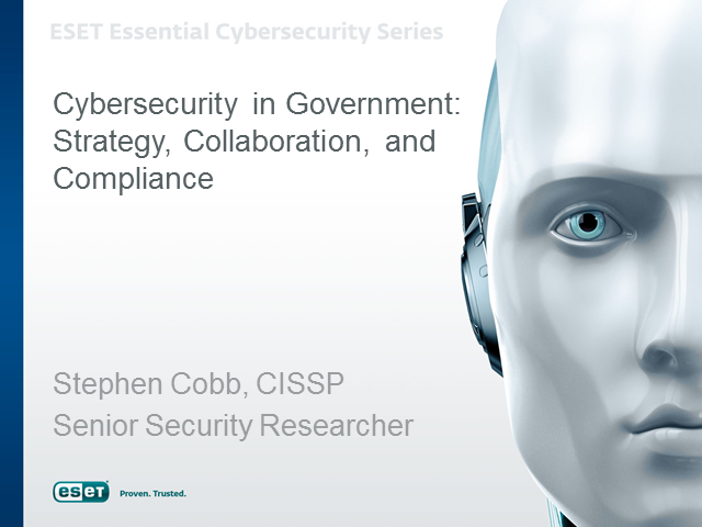 Cybersecurity in Government: Strategy, Collaboration & Compliance