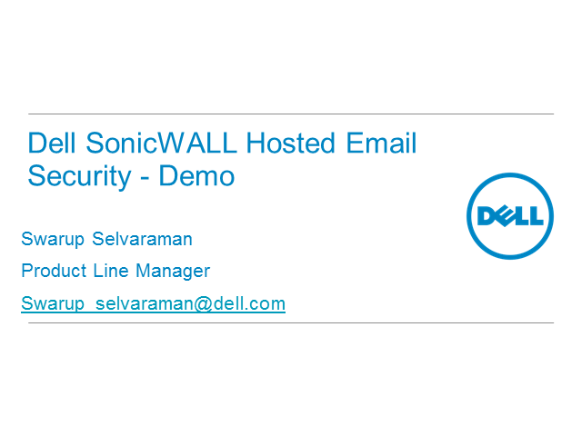 Dell SonicWALL Hosted Email Security – Easy to migrate to and quick to setup