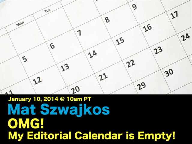 OMG! My Editorial Calendar is Empty!
