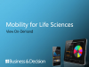 Mobility for Life Sciences