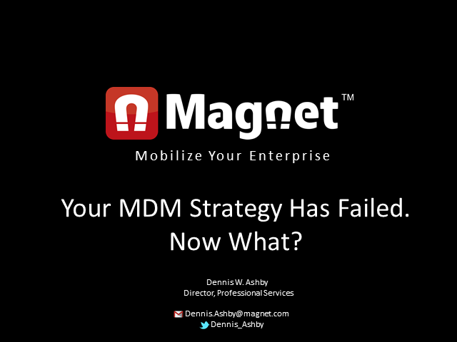 Your MDM Strategy Has Failed.  Now What?