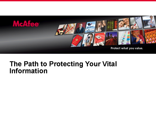 The Path to Protecting Your Vital Information