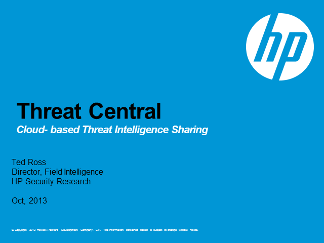Threat Central – Cloud based Threat Intelligence Sharing