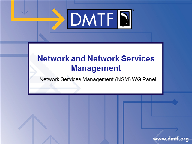 DMTF Network Services Management Use Cases, Requirements and Management