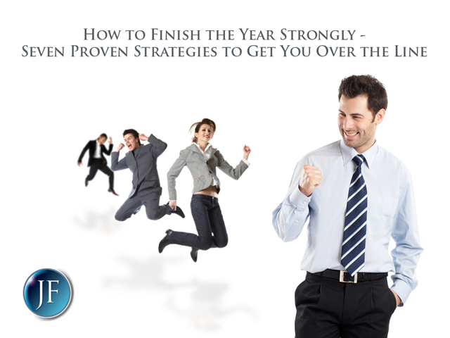 How to Finish the Year Strongly: 7 Proven Strategies to Get You Over the Line
