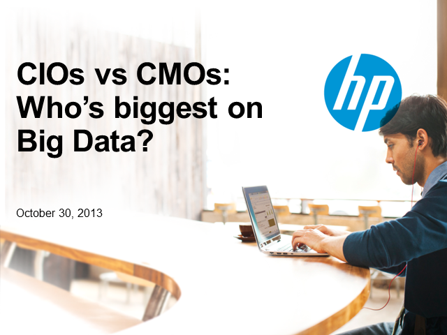 CIOs and CMOs: Who's biggest on Big Data?