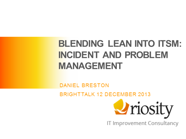 Blending Lean into ITSM: Incident and Problem Management
