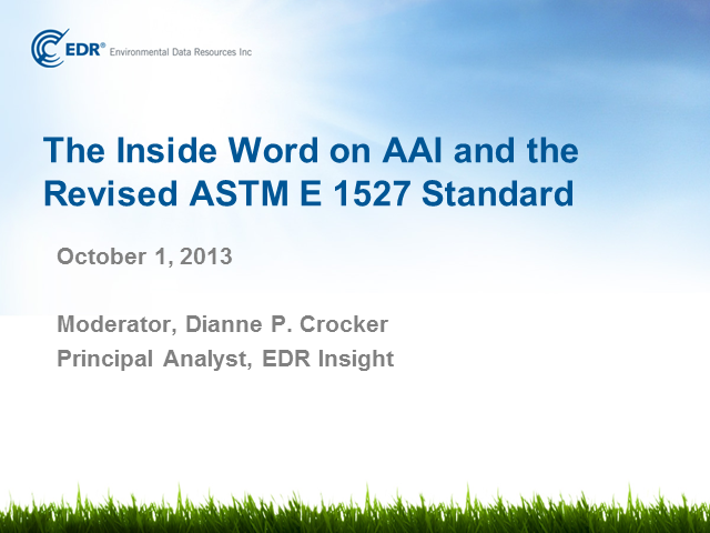 The Inside Word on AAI and the Revised ASTM E 1527 Standard