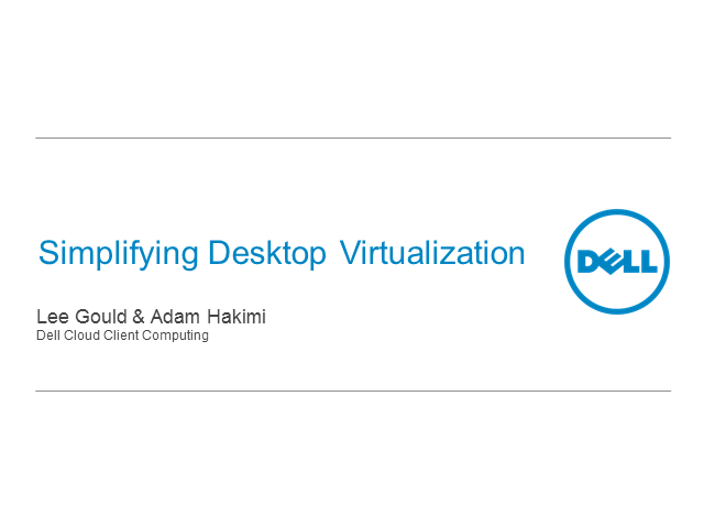 Simplifying Desktop Virtualization: What IT Managers Need to Know