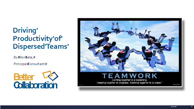 Collaboration: Driving Productivity of Dispersed Teams