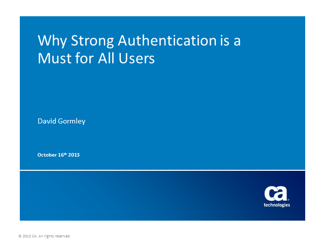 Why Strong Authentication Is a Must for All Users