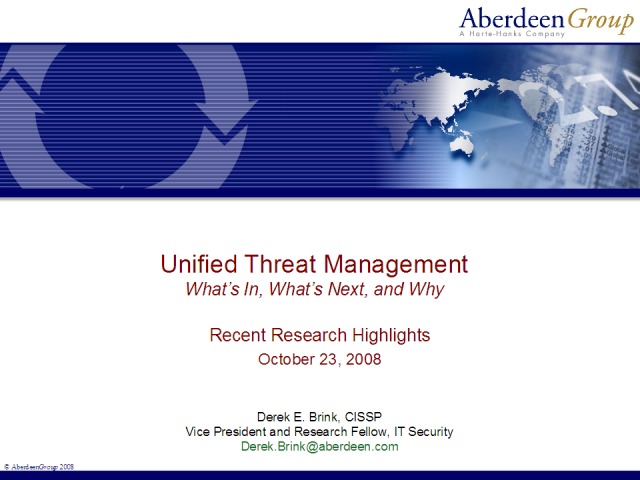 Unified Threat Management: What's In, What's Next, and Why?