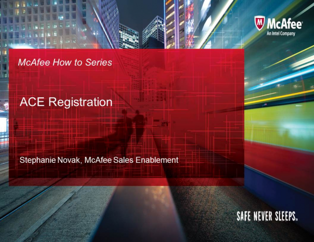 McAfee How To Register an ACE Activity
