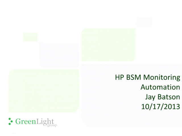 BSM Monitoring Automation: A First Look
