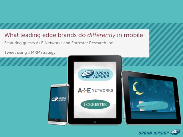 What leading edge brands do differently in mobile
