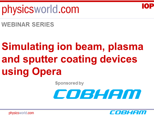 Simulating ion beam, plasma and sputter coating devices using Opera