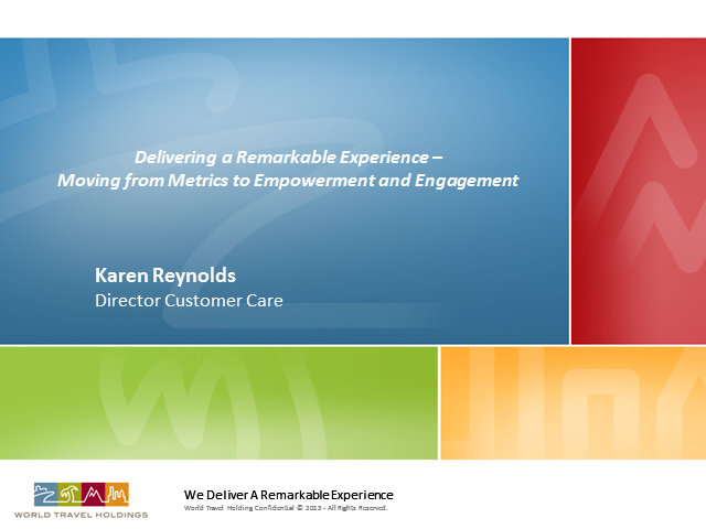 Delivering a Remarkable Experience -From Metrics to Empowerment