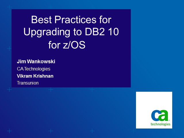 Best Practices for Upgrading to DB2 10 for z/OS