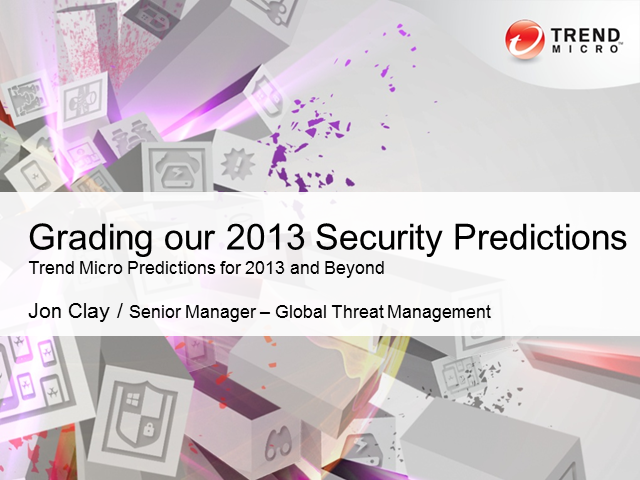Grading 2013 Security Threat Predictions from Trend Micro