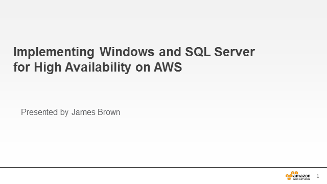 Implementing Windows and SQL Server with High Availability on AWS